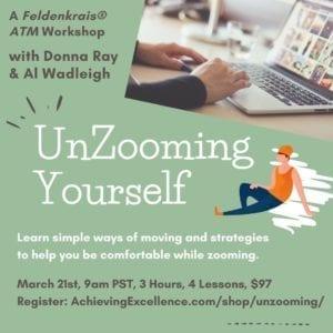 Unzooming yourself Feldenkrais Workshop